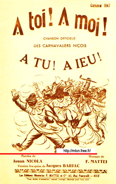 À tu ! À iéu ! Your turn! My turn! Official song of the carnival of Nice 1947