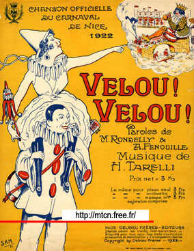 Vèlou ! Vèlou ! See him! See him! Official song of the carnival of Nice 1922